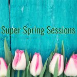 Super Spring Session Sale!